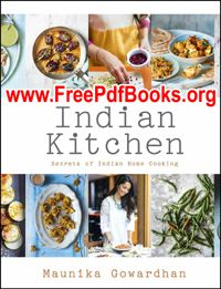 Secrets Of Indian Home Cooking By Maunika Gowardhan Indian