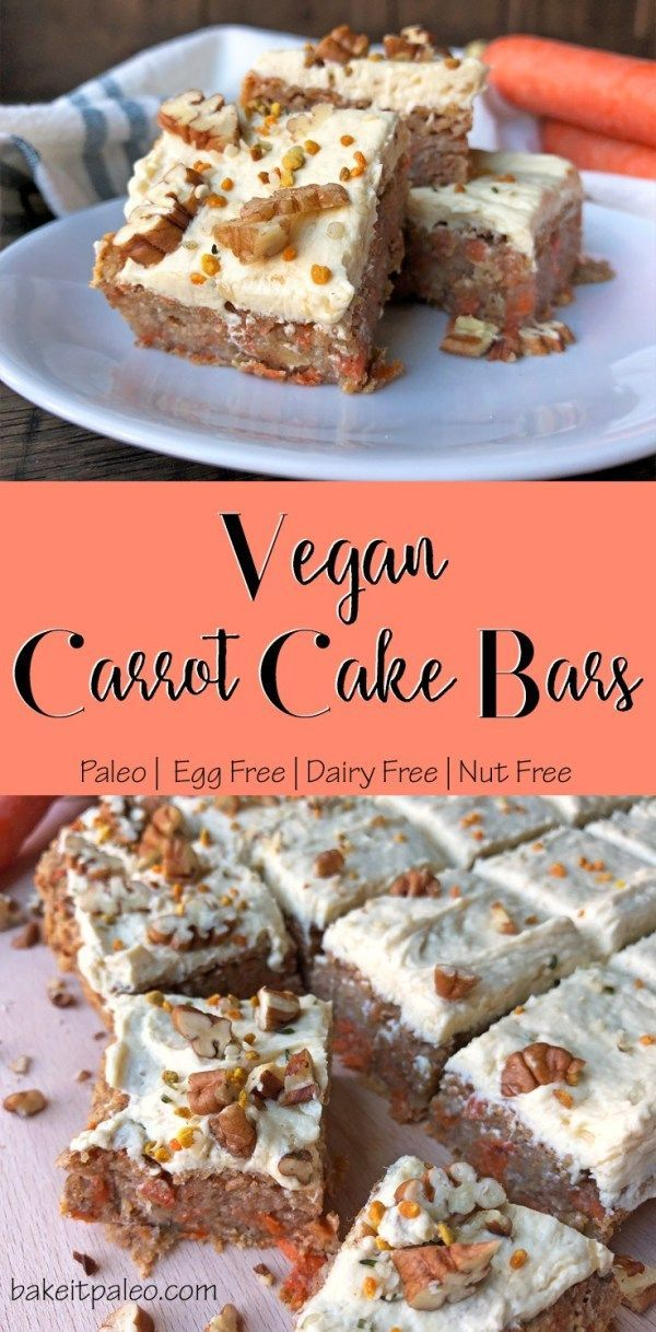 Vegan Carrot Cake Bars | These Nut free, Paleo friendly carrot bars are perfect for a healthy, egg free, gluten free and dairy free dessert.