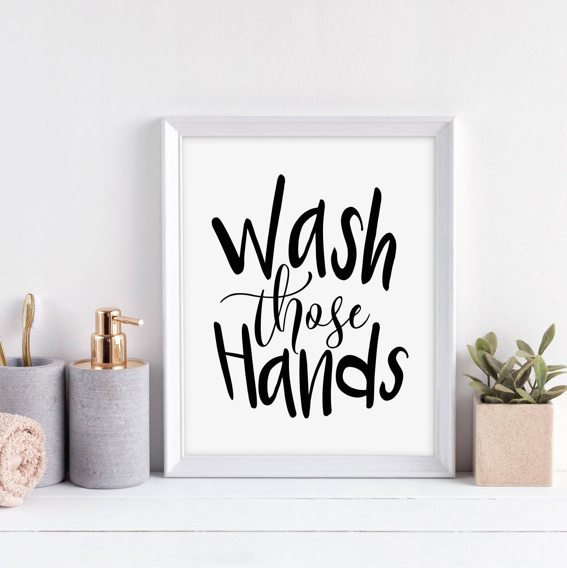 wash those hands print, bathroom printable art, bathroom wall decor