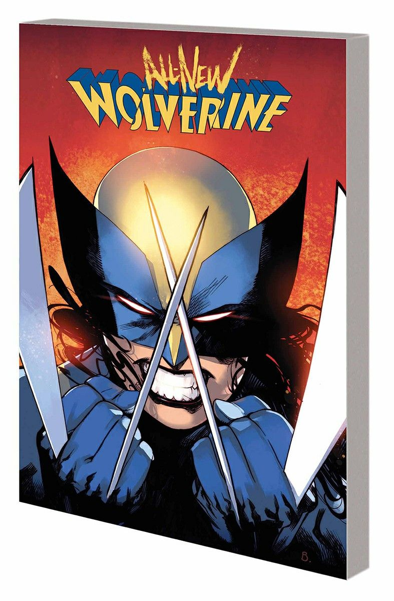 All New Wolverine Vol 1 The Four Sisters Tom Taylor David Lopez David Navarrot Nathan Fairbairn All New Wolverine Wolverine Wolverine Comicbook