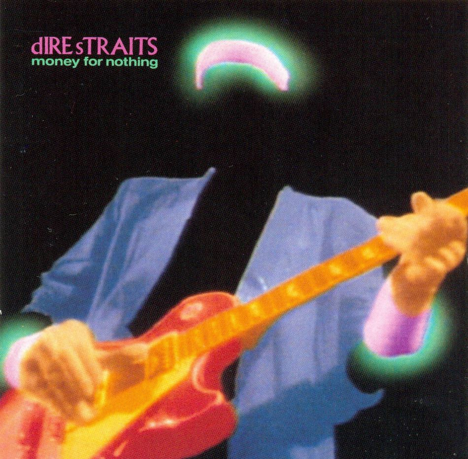 Dire Straits Money For Nothing 1988 Money For Nothing Dire Straits Sultans Of Swing