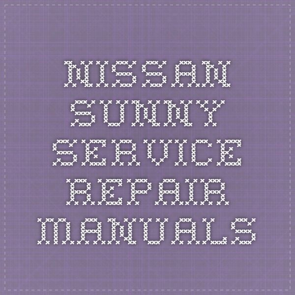 Nissan Sunny Service Repair Manuals Nissan Sunny Nissan Pathfinder Repair Manuals