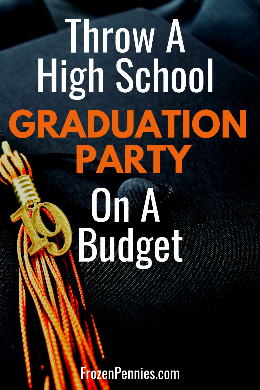 How To Host A Graduation Party On A Budget