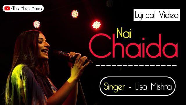 Nai Chaida Lisa Mishra song whatsapp status video download ...