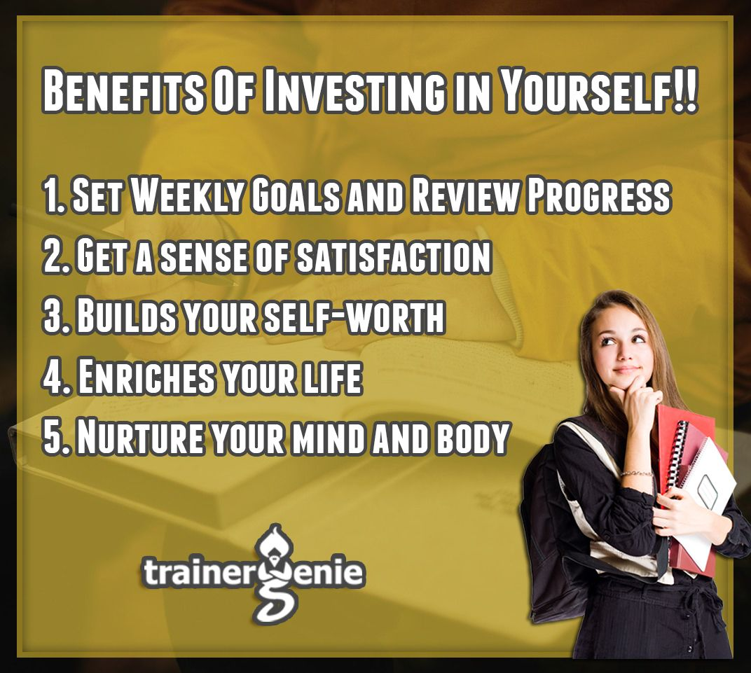 Benefits Of Investing in Yourself trainergenie Goal