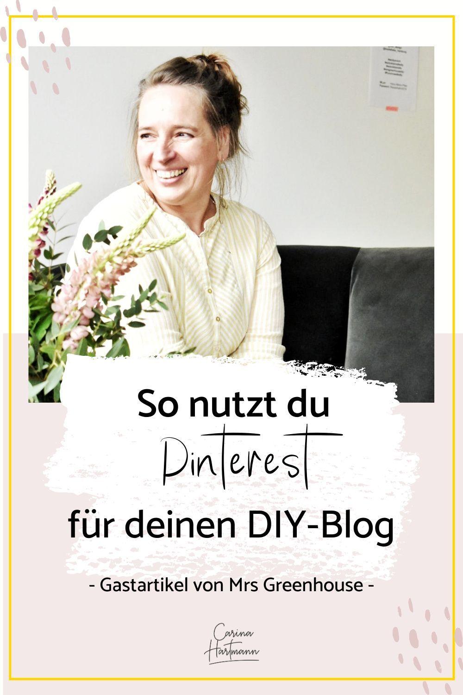 So Nutzt Du Pinterest Fur Deinen Diy Blog Online Marketing Strategie Marketing Blog