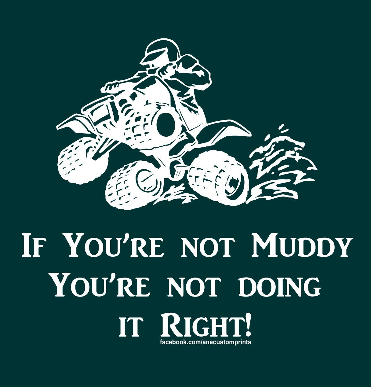 99f93bd81 If You're not Muddy T-Shirt Item #1112 by AnACustomPrints on Etsy ...