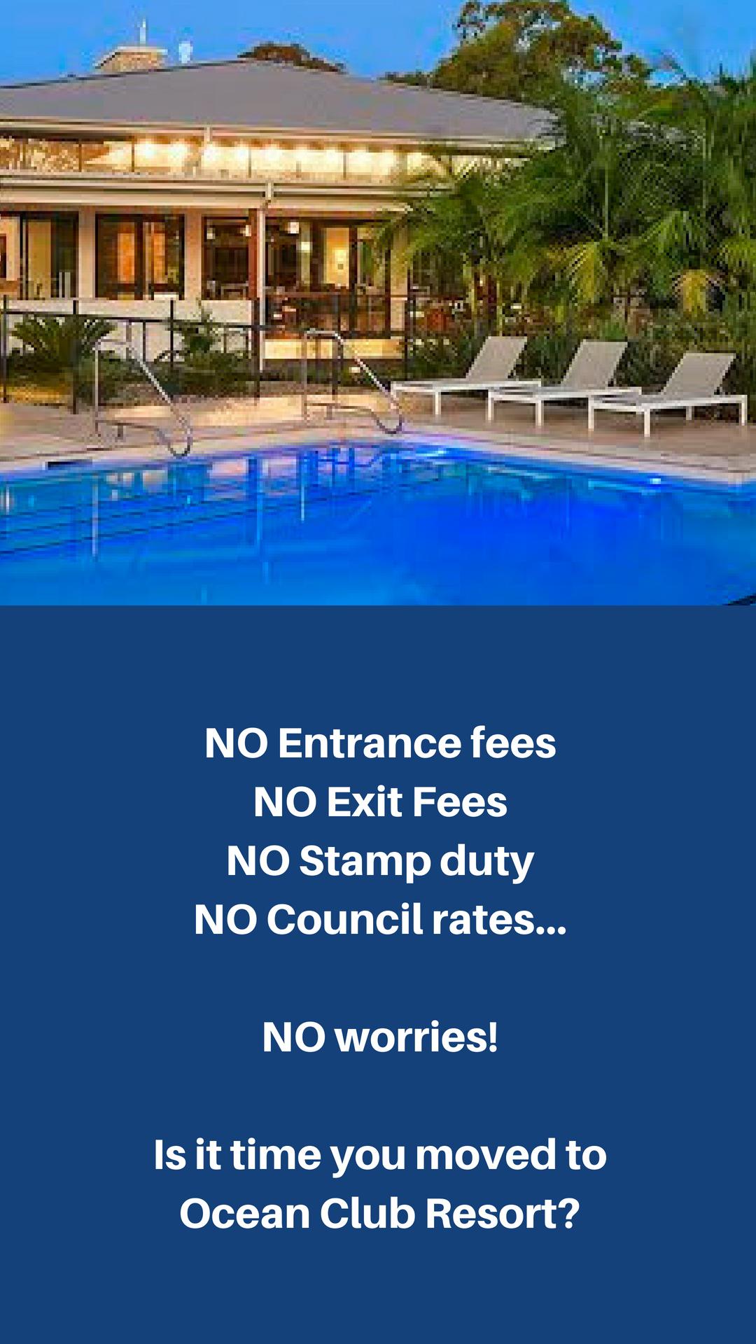 No entrance fees  No exit fees  No Stamp duty  No council