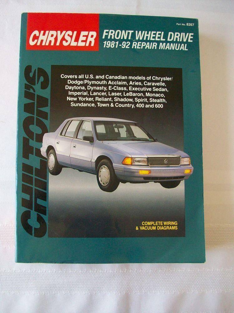 Chilton S Chrysler Front Wheel Drive 1981 92 Repair Manual Used Repair Manuals Chrysler Repair