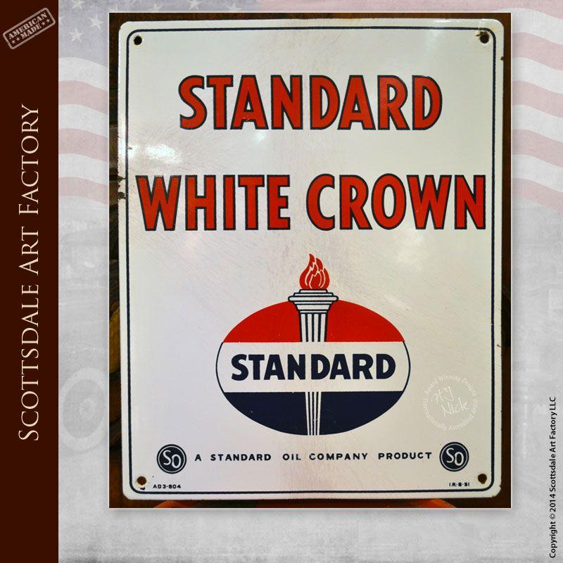 Vintage Standard Oil White Crown Sign: Original