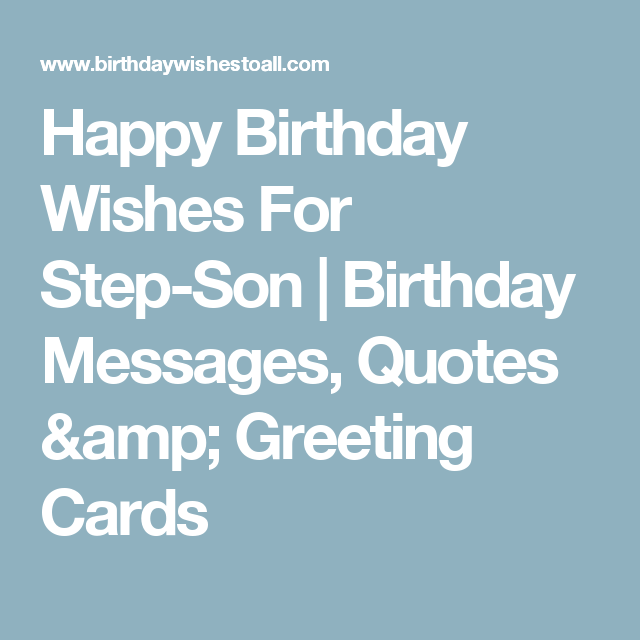 Happy Birthday Wishes For Step-Son