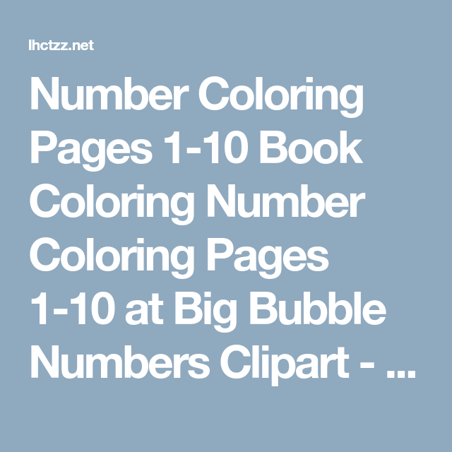 Number Coloring Pages 1-10 Book Coloring Number Coloring Pages 1-10 ...