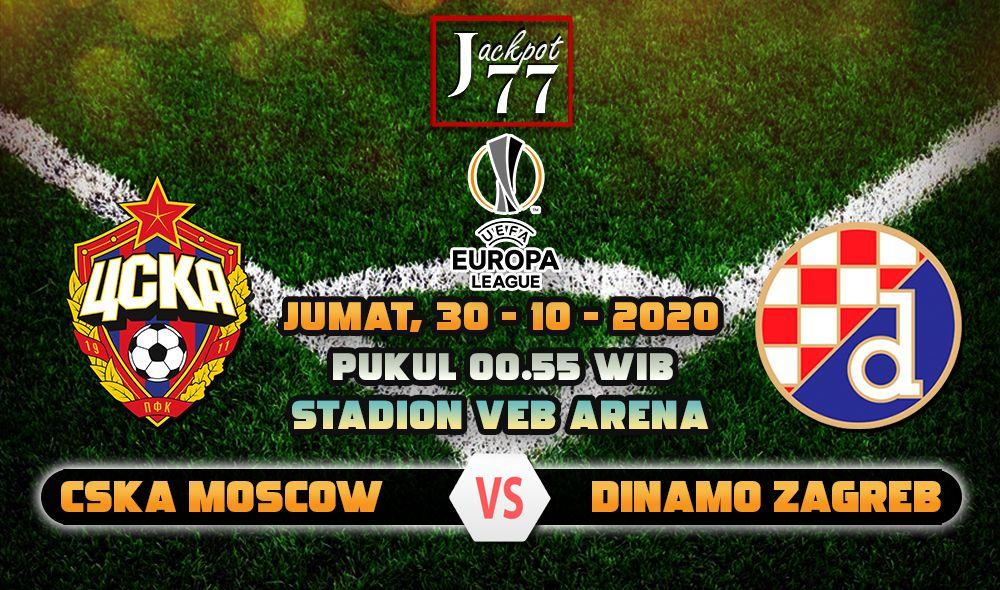 Prediksi Bola Cska Moscow Vs Dinamo Zagreb 30 Oktober 2020 Di 2020