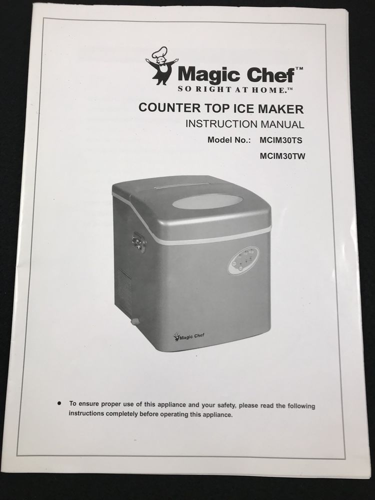 Magic Chef Counter Top Ice Maker Instruction Manual Mcim30ts