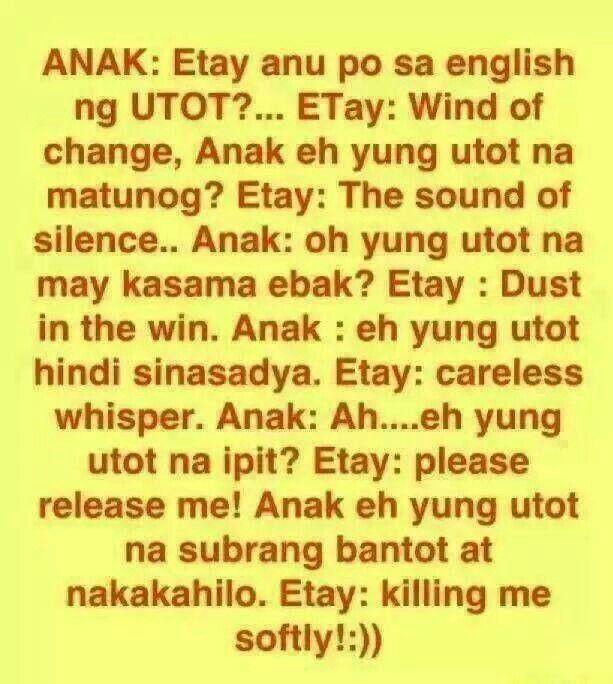 Filipino Humor Ang Utot Bow Filipino Funny Tagalog Quotes Hugot Funny Pinoy Jokes Tagalog