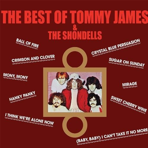 Tommy James The Shondells The Best Of 2013 Well I Think