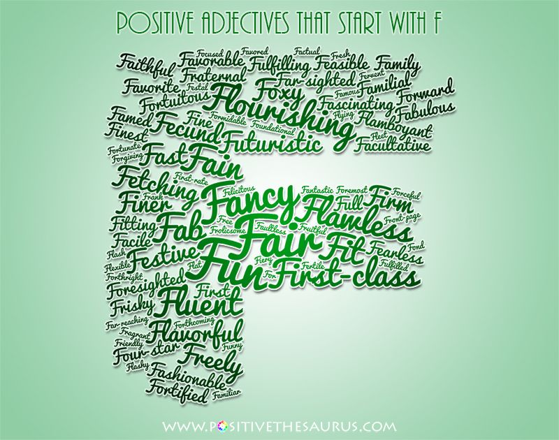 Positive Adjectives That Start With F With Images Positive