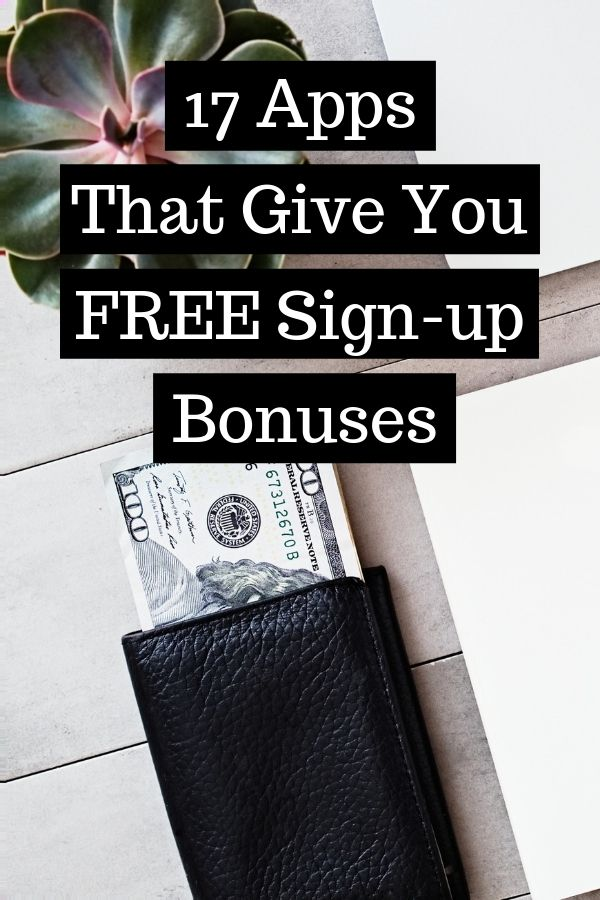 17 Apps That Give You Free SignUp Bonuses Free sign