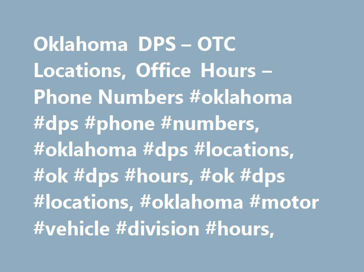 Oklahoma Dps Otc Locations Office Hours Phone Numbers Oklahoma