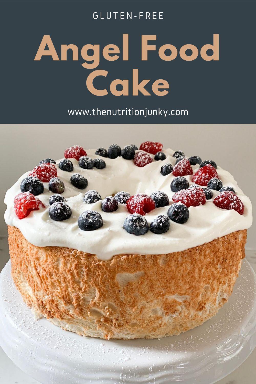 Easy glutenfree angel food cake recipe the nutrition