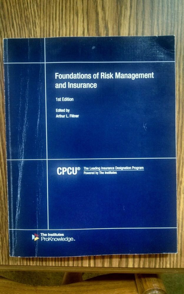 Cpcu 500 Foundations Of Risk Management And Insurance Study