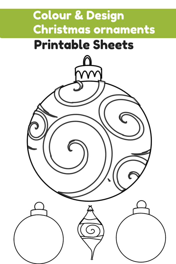Colour And Design Your Own Christmas Ornaments Printables Welcome