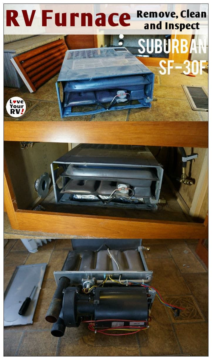 Suburban Sf 30f Rv Furnace Removal Cleaning And Inspection By The Love Your Rv Blog Https Www Loveyourrv Com Rv Rv Winterizing Furnace