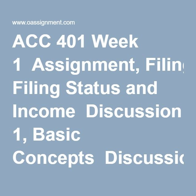 Acc 401 Federal Income Taxes Week 1 To 5 Assignment
