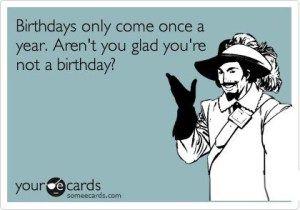 25 Totally Inappropriate Birthday Memes & Ecards -   Birthday wish