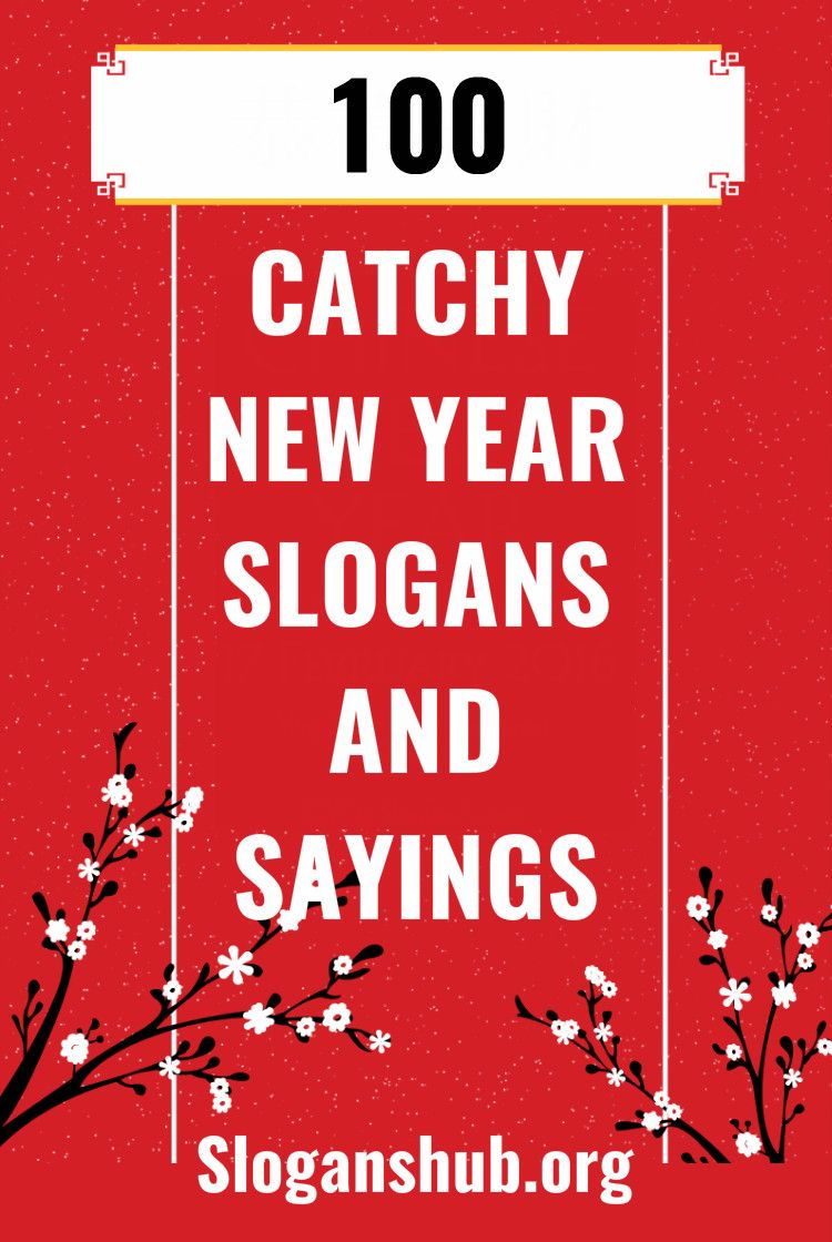 New Year Slogans And Sayings Quotes About New Year Catchy Slogans Slogan
