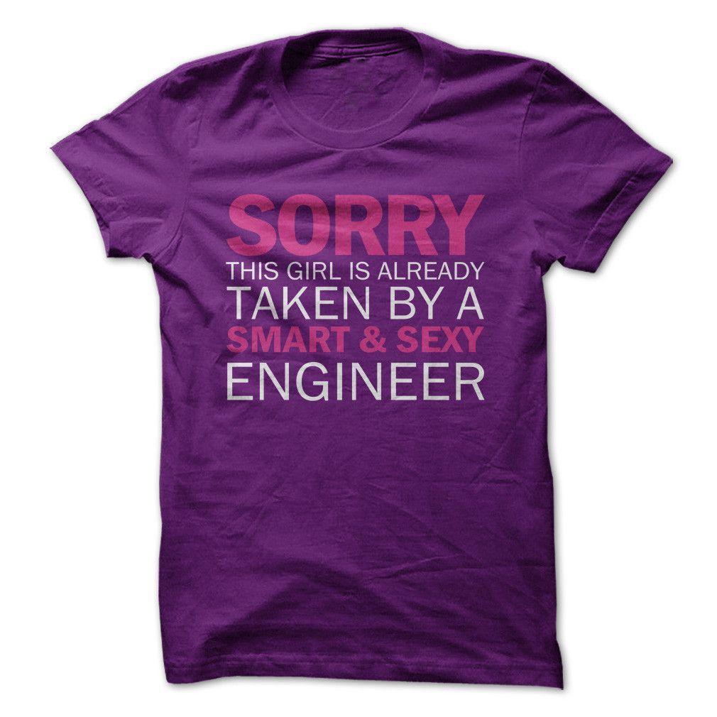 Sorry Girl Taken By Engineer