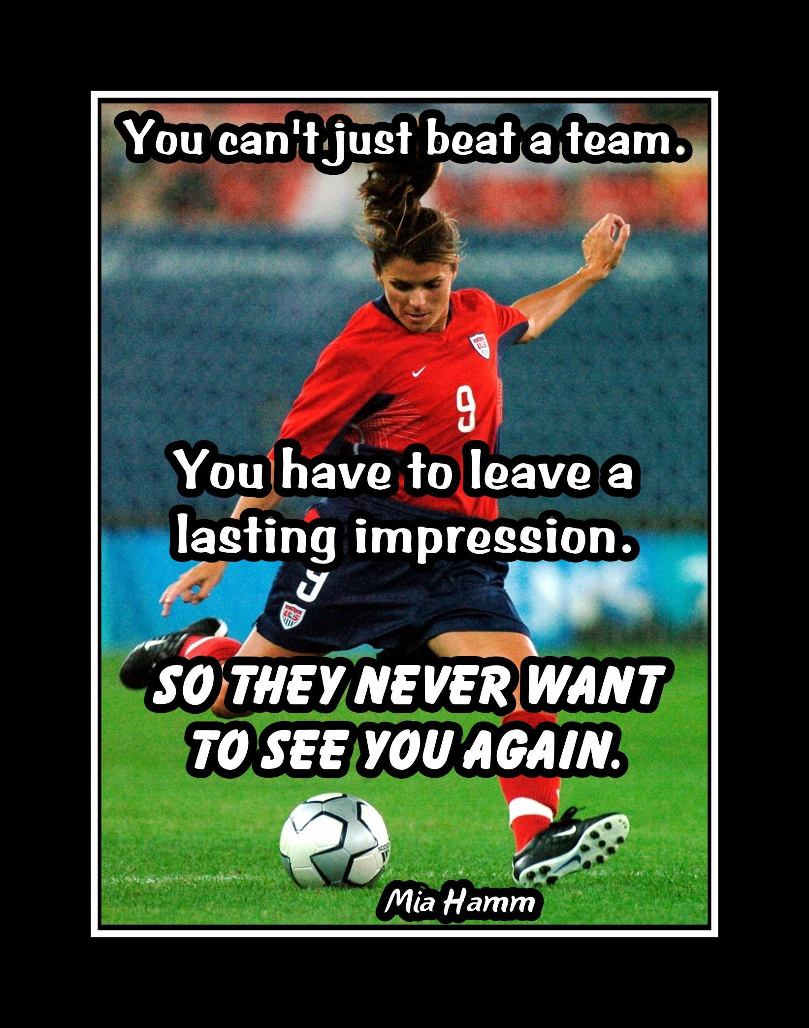 Mia Hamm, Inspirational Soccer Quote Wall Art, Daughter Best Friend Birthday Gift, Motivation Poster, Photo Wall Decor, 8×10″, 16×20″