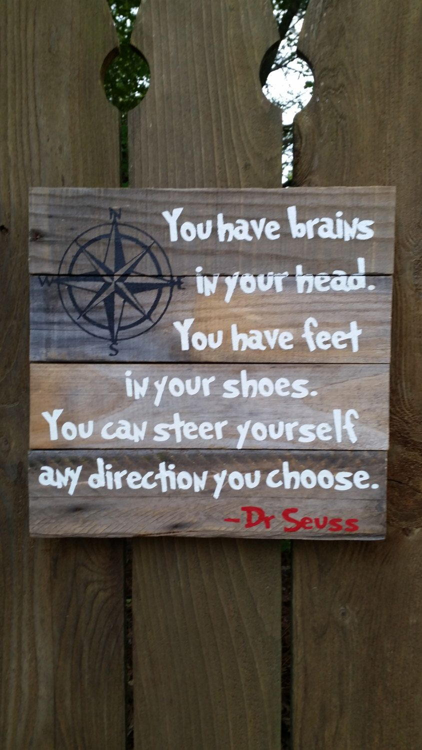Dr seuss quote sign made to order by therustysuitcase on