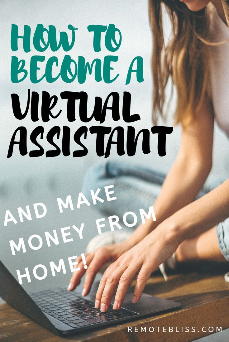 By learning how to a virtual assistant you can