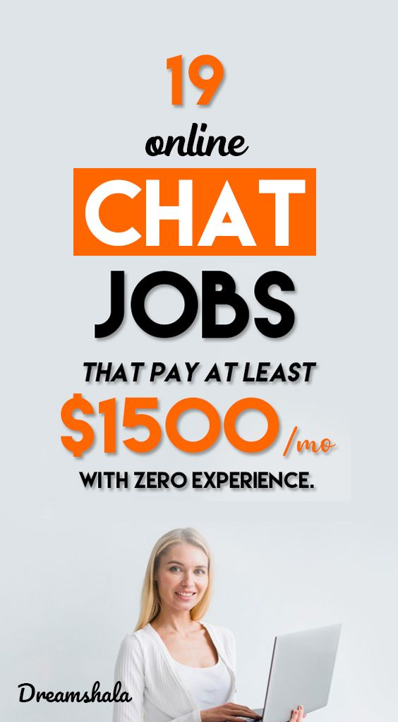 19 online chat jobs that pay at least $1500 per mo