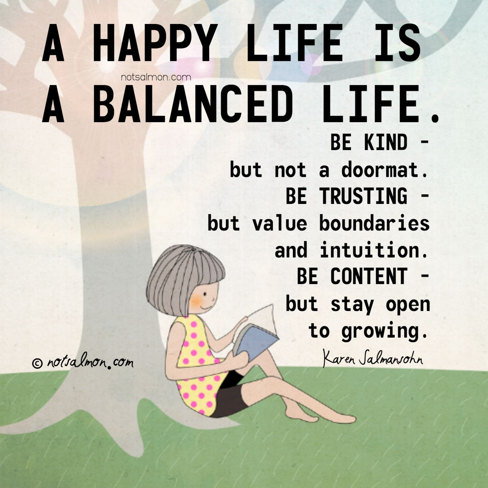 A happy life is a balanced life. notsalmon Tough