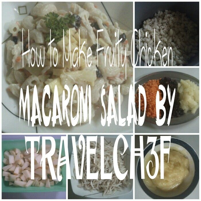 How to Make Fruity Chicken Macaroni Salad