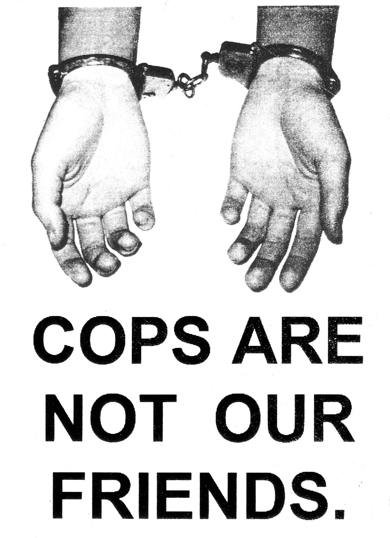 Sproutdistro Cops Are Not Our Friends Anarchism Dear White