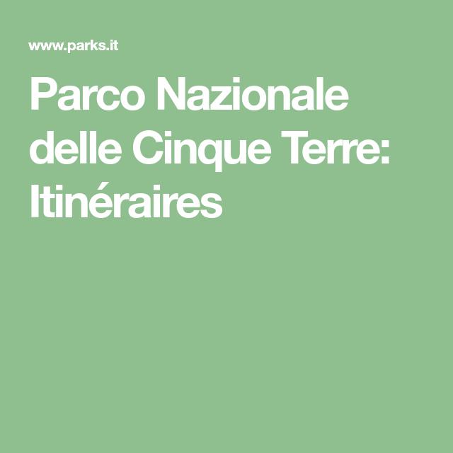 Parco Nazionale delle Cinque Terre: Itinéraires