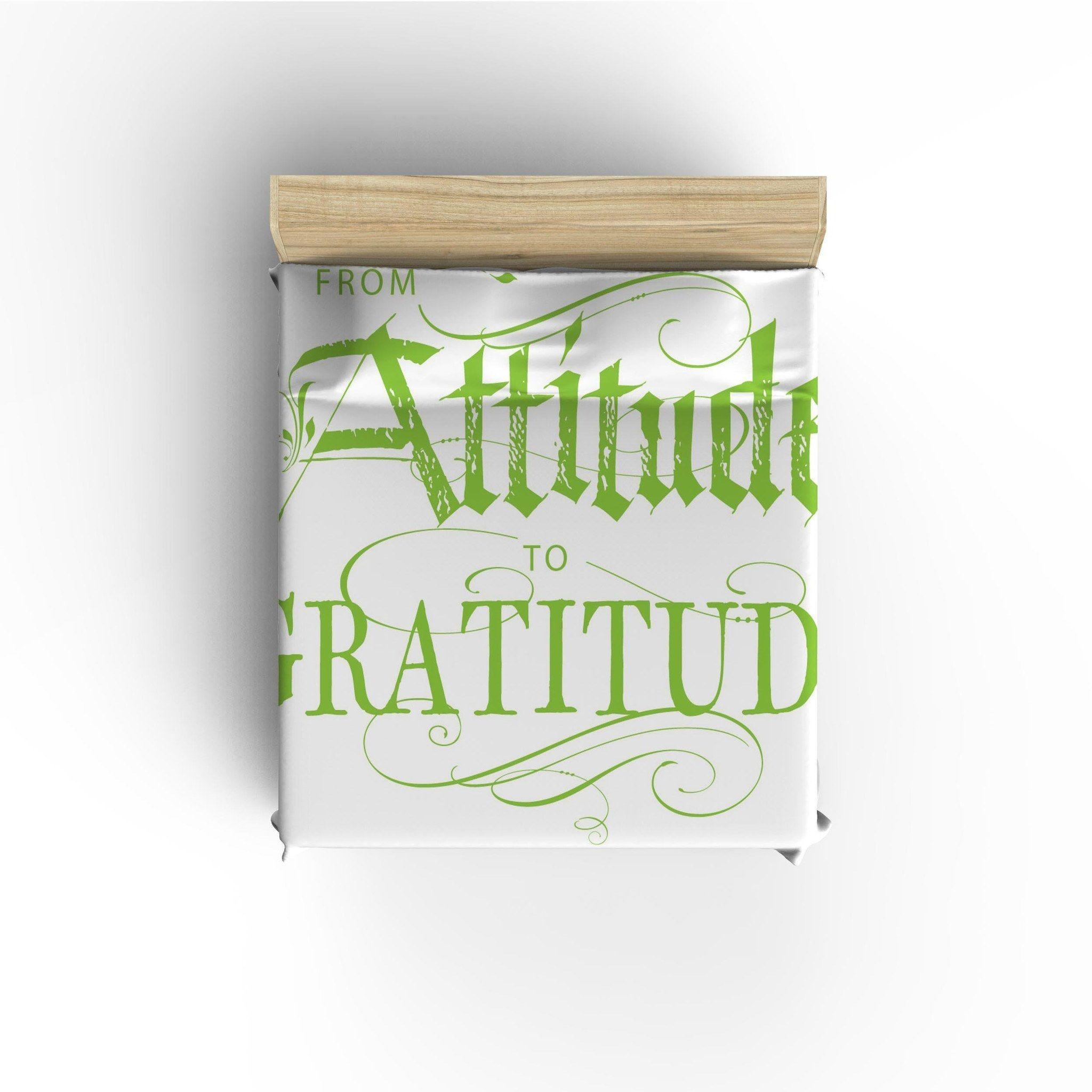 From Attitude to Gratitude'