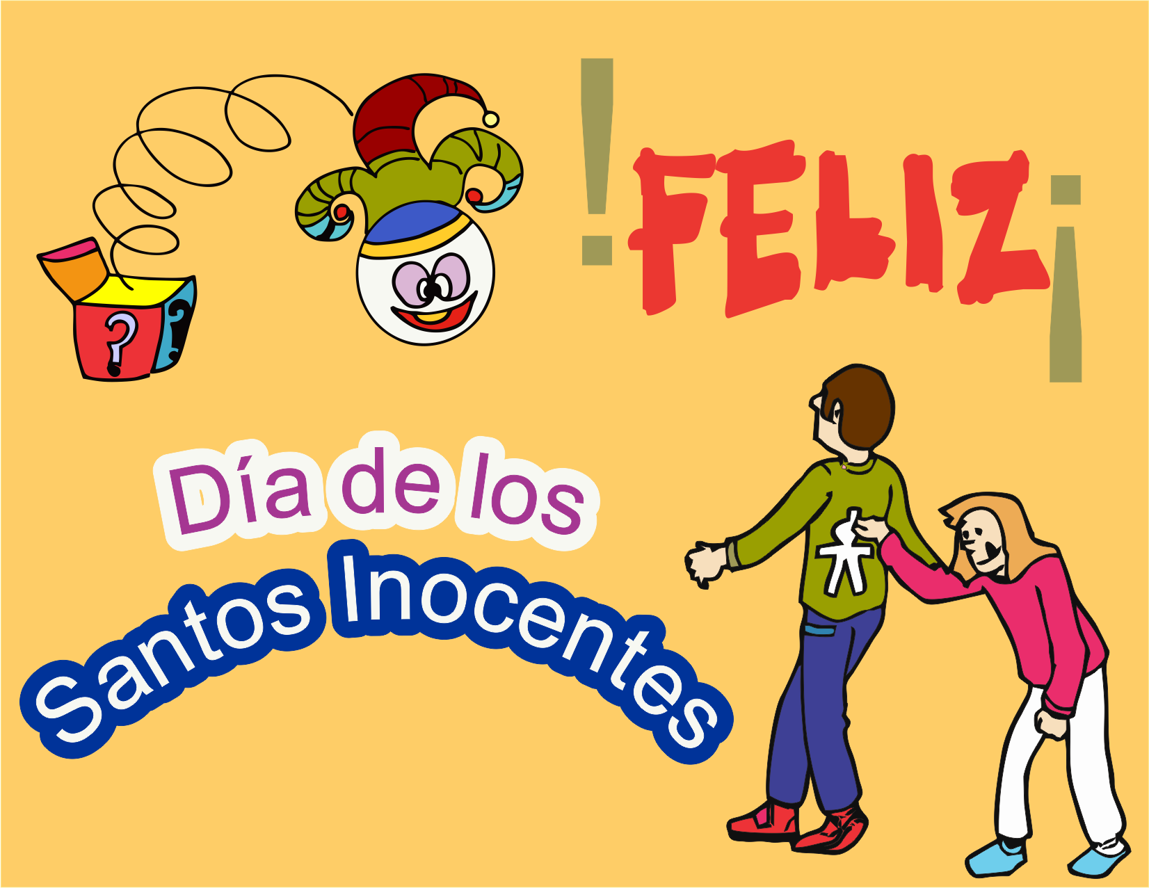 ¡Felicidades! A todos esos Santos Inocentes.