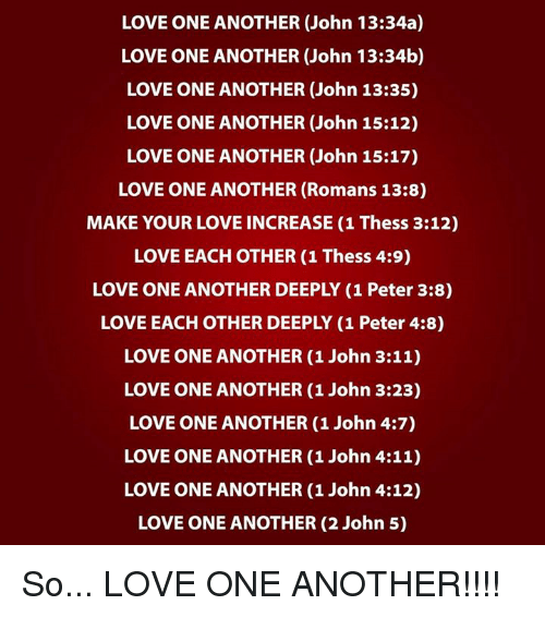 Love One Another John 15 17 February Bible Verse Love One Another Quotes John 13 35 First Love