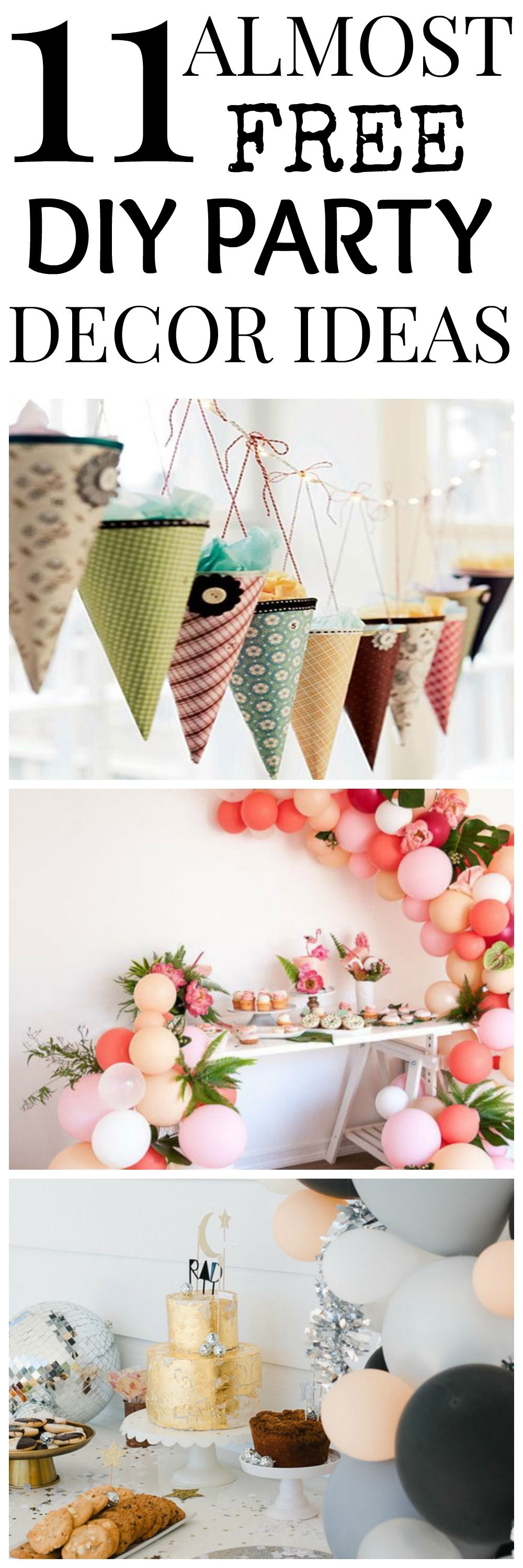 11 Almost-Free DIY Party Decor Ideas | Pinterest | Home-made party ...