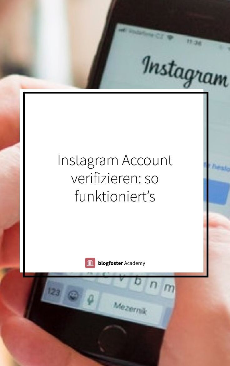 Instagram Account Verifizieren