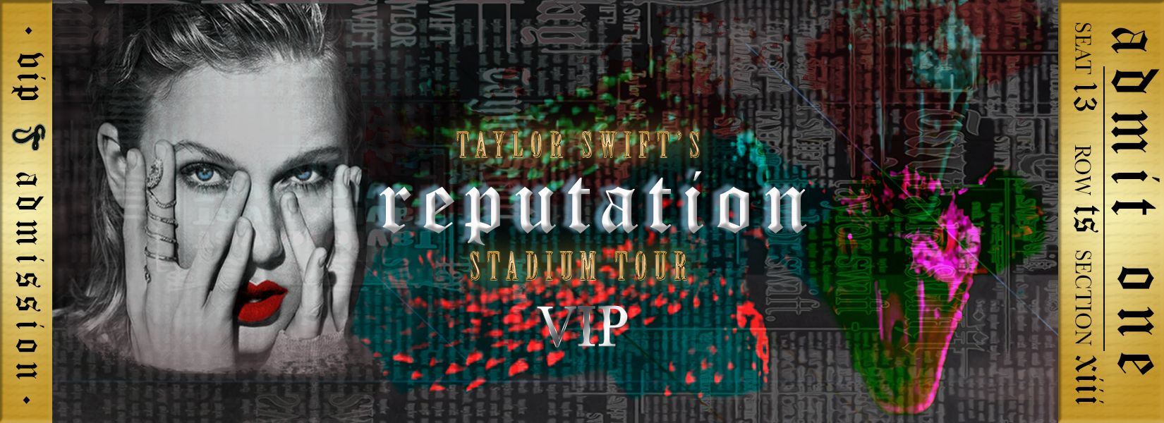 My Version Of The Taylor Swift Reputation Statium Tour Vip Ticket Trying To Make It Look Lenticular Was Fun
