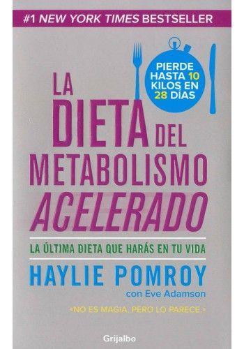 Descargar | La Dieta del Metabolismo Acelerado PDF | HAYLIE POMROY | Libro Gratis