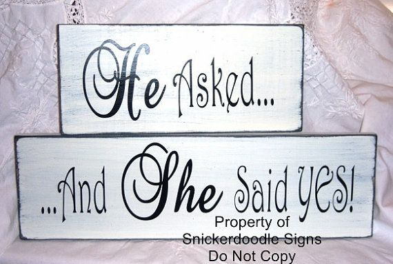 He Asked And She Said Yes Wood Signs by SnickerdoodleSigns on Etsy