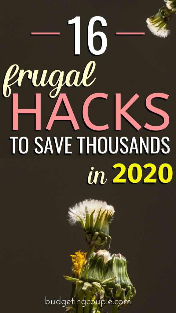 Want to save thousands in 2020? Use our tried and tested frugal tips and tricks to start saving money and living frugally without feeling like it. Stop being broke and build your savings on autopilot with these money saving tips perfect for frugal living beginners. Budgeting Couple | Budgeting Couple Blog | BudgetingCouple.com #frugal #hacks #money