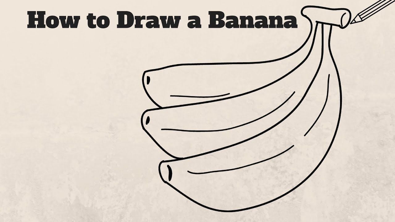 How To Draw A Banana Easy Step By Step For Kids Drawing Drawings