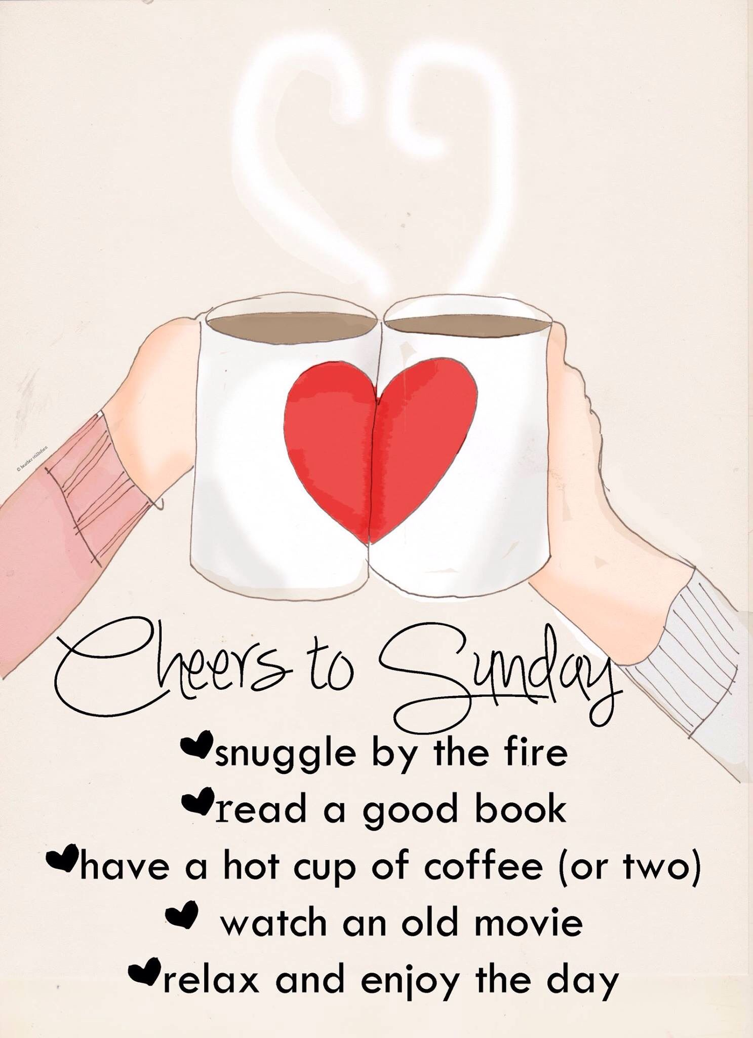 Perfect Sunday Cant Wait To Have A Fire Place Sunday Quotes Funny Sunday Quotes Heather Stillufsen Quotes